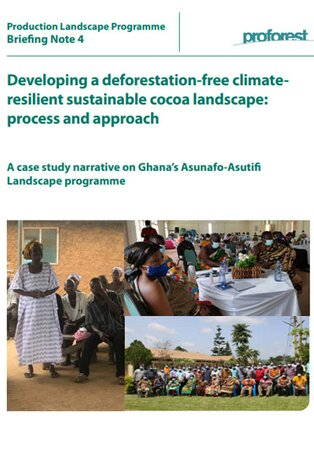 Developing a deforestation-free climate resilient sustainable cocoa landscape: process and approach