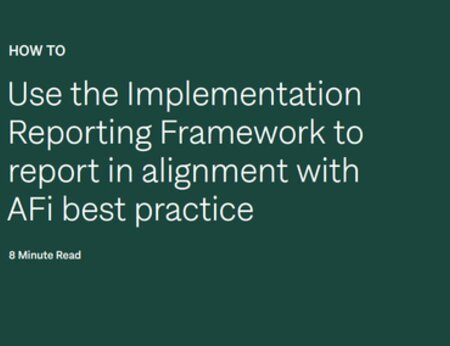 How to use the NDPE Implementation Reporting Framework with the AFi